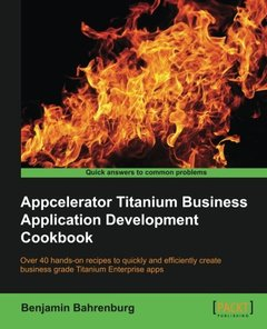 Appcelerator Titanium Business Application Development Cookbook-cover