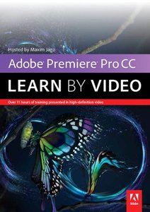 Adobe Premiere Pro CC: Learn by Video (DVD-ROM)-cover