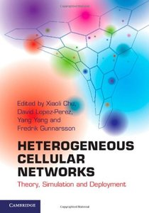 Heterogeneous Cellular Networks: Theory, Simulation and Deployment (Hardcover)-cover