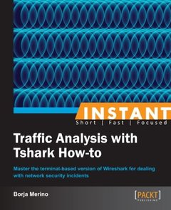 Instant Traffic Analysis with Tshark How-to-cover