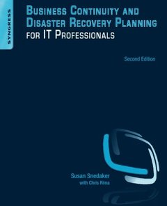 Business Continuity and Disaster Recovery Planning for IT Professionals, 2/e (Paperback)