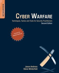 Cyber Warfare: Techniques, Tactics and Tools for Security Practitioners, 2/e (Paperback)-cover