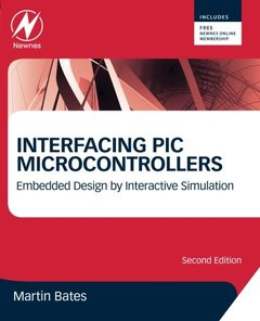 Interfacing PIC Microcontrollers: Embedded Design by Interactive Simulation, 2/e (Paperback)-cover