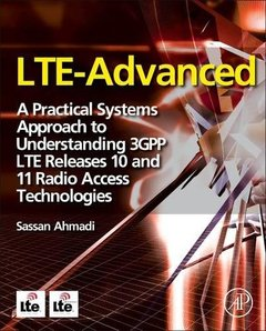 LTE-Advanced: A Practical Systems Approach to Understanding 3GPP LTE Releases 10 and 11 Radio Access Technologies (Hardcover)-cover
