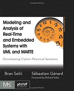 Modeling and Analysis of Real-Time and Embedded Systems with UML and MARTE: Developing Cyber-Physical Systems (Paperback)-cover