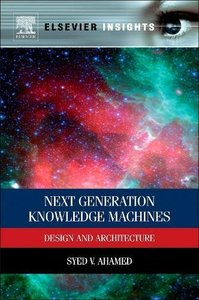Next Generation Knowledge Machines: Design and Architecture (Hardcover)-cover