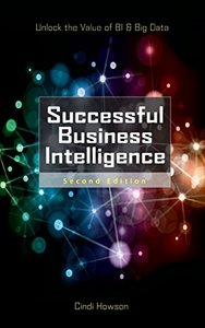 Successful Business Intelligence: Unlock the Value of BI & Big Data, 2/e (Hardcover)-cover