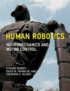 Human Robotics: Neuromechanics and Motor Control (Hardcover)-cover