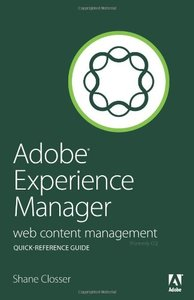 Adobe Experience Manager Quick-Reference Guide: Web Content Management (Paperback)-cover