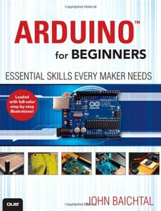Arduino for Beginners: Essential Skills Every Maker Needs (Paperback)-cover