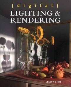 Digital Lighting and Rendering, 3/e (Paperback)-cover