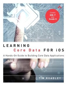 Learning Core Data for iOS: A Hands-On Guide to Building Core Data Applications (Paperback)-cover