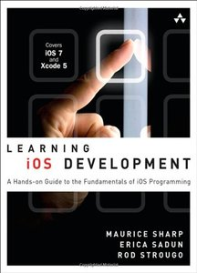 Learning iOS Development: A Hands-on Guide to the Fundamentals of iOS Programming (Paperback)-cover