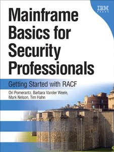 Mainframe Basics for Security Professionals: Getting Started with RACF (Paperback)-cover