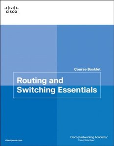 Routing and Switching Essentials Course Booklet (Paperback)-cover