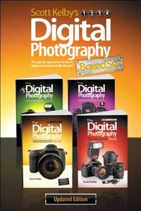 Scott Kelby's Digital Photography Boxed Set, Parts 1, 2, 3, and 4, Updated Edition (Paperback)-cover
