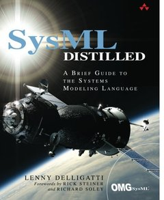 SysML Distilled: A Brief Guide to the Systems Modeling Language (Paperback)-cover