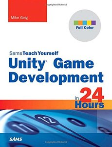 Sams Teach Yourself Unity Game Development in 24 Hours (Paperback)-cover