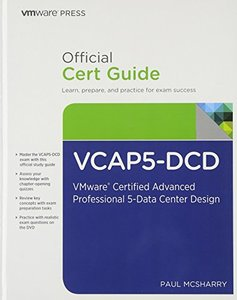 VCAP5-DCD Official Cert Guide (with DVD): VMware Certified Advanced Professional 5 - Data Center Design (Hardcover)-cover