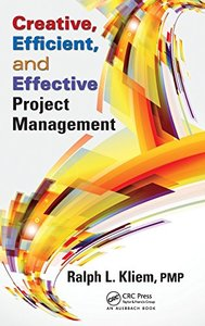 Creative, Efficient, and Effective Project Management (Hardcover)-cover