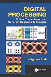 Digital Processing: Optical Transmission and Coherent Receiving Techniques (Hardcover)-cover