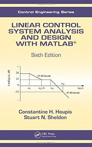 Linear Control System Analysis and Design with MATLAB, 6/e (Hardcover)-cover