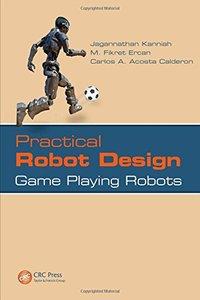 Practical Robot Design: Game Playing Robots (Hardcover)