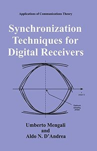 Synchronization Techniques for Digital Receivers (Hardcover)