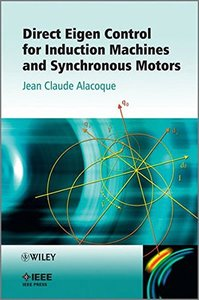 Direct Eigen Control for Induction Machines and Synchronous Motors (Hardcover)-cover