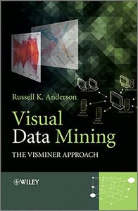 Visual Data Mining: The VisMiner Approach, 2/e (Hardcover)-cover