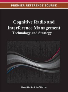 Cognitive Radio and Interference Management: Technology and Strategy (Hardcover)-cover