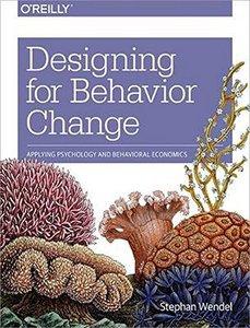 Designing for Behavior Change: Applying Psychology and Behavioral Economics (Paperback)-cover