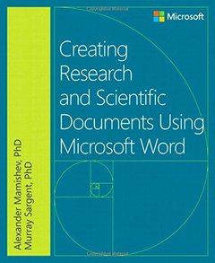 Creating Research and Scientific Documents Using Microsoft Word (Paperback)-cover