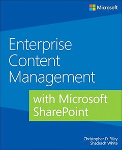 Enterprise Content Management with Microsoft SharePoint (Paperback)-cover