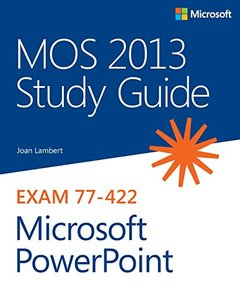 MOS 2013 Study Guide for Microsoft PowerPoint (Paperback)-cover