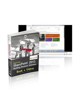 Beginning SharePoint 2013 Building Business Solutions and SharePoint-videos.com Bundle (Paperback)-cover