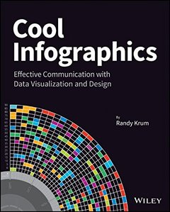 Cool Infographics: Effective Communication with Data Visualization and Design (Paperback)-cover