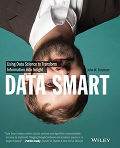 Data Smart: Using Data Science to Transform Information into Insight (Paperback)-cover