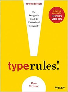 Type Rules: The Designer's Guide to Professional Typography, 4/e (Paperback)-cover