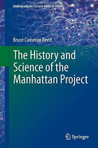 The History and Science of the Manhattan Project (Hardcover)-cover