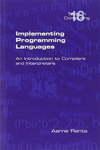 Implementing Programming Languages. An Introduction to Compilers and Interpreters (Paperback)-cover