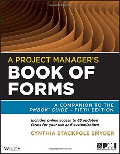 A Project Manager's Book of Forms: A Companion to the PMBOK Guide, 2/e (Paperback)-cover