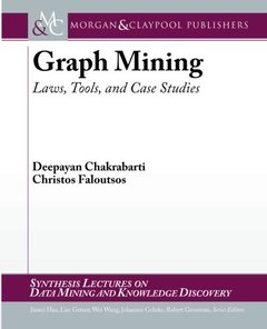 Graph Mining: Laws, Tools, and Case Studies (Paperback)-cover