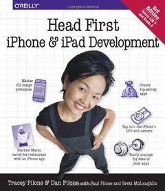 Head First iPhone and iPad Development: A Learner's Guide to Creating Objective-C Applications for the iPhone and iPad, 3/e (Paperback)-cover