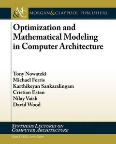 Optimization and Mathematical Modeling in Computer Architecture (Paperback)-cover