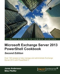 Microsoft Exchange Server 2013 PowerShell Cookbook, 2/e (Paperback)-cover