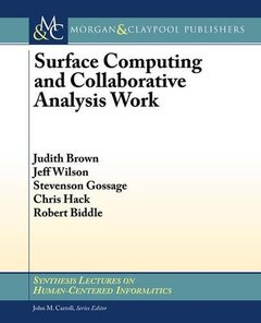 Surface Computing and Collaborative Analysis Work (Paperback)
