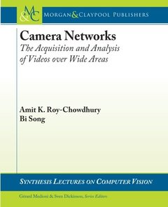 Camera Networks: The Acquisition and Analysis of Videos over Wide Areas (Paperback)-cover