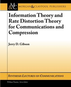 Information Theory and Rate Distortion Theory (Paperback)-cover