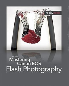 Mastering Canon EOS Flash Photography (Paperback)-cover